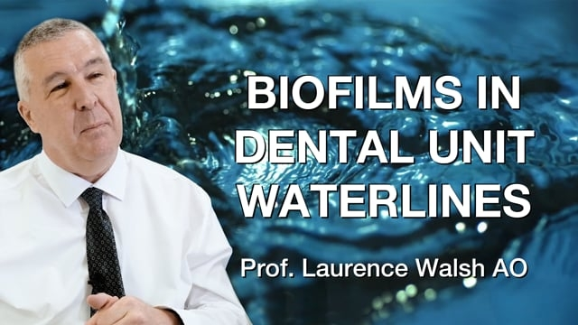 Biofilms in Dental Unit Waterlines
