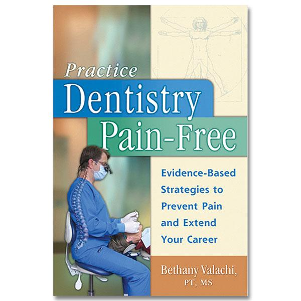 Practice Dentistry Pain Free