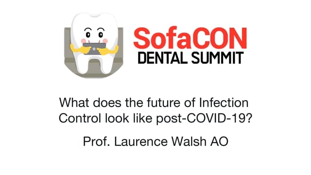 SofaCON 2020: What does the future of Infection Control look like post-COVID-19?
