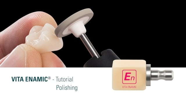 VITA ENAMIC Polishing Tutorial